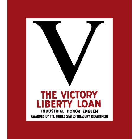 Vintage World War II poster showing a large V for victory on a red and white background It declares The Victory Liberty Loan Industrial Honor Emblem Awarded By The United States Treasury Department