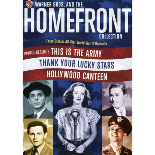 Warner Bros. And The Homefront Collection: This Is The Army / Thank Your Lucky Stars / Hollywood Canteen