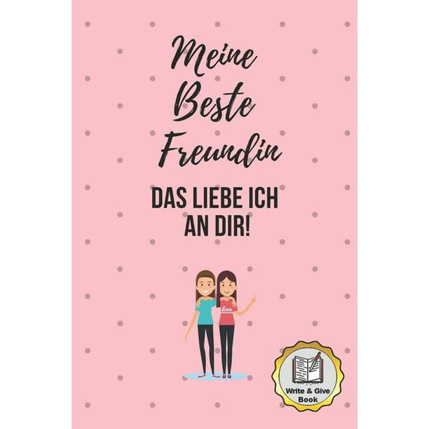Meine Beste Freundin Das Liebe Ich an Dir Write & Give