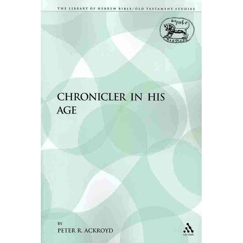 Chronicler in His Age