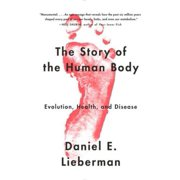 The Story of the Human Body - eBook
