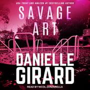 Savage Art - Audiobook