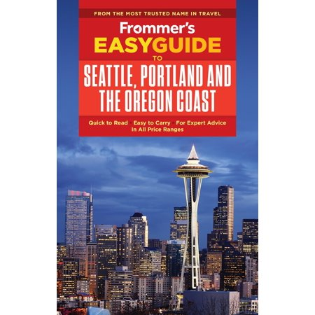 Frommer's Easyguide to Seattle, Portland and the Oregon (Best Places Camp Oregon Coast)