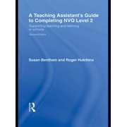 A Teaching Assistant's Guide to Completing NVQ Level 2 - eBook