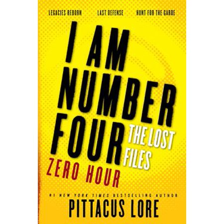 I Am Number Four: The Lost Files: Zero Hour (Generals Zero Hour Rise Of The Reds)