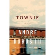 Townie: A Memoir - eBook