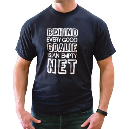 Zone Apparel Men's Behind Every Good Goalie Saying T-Shirt - Sports Shirt for Lacrosse, Hockey and Soccer Goalies