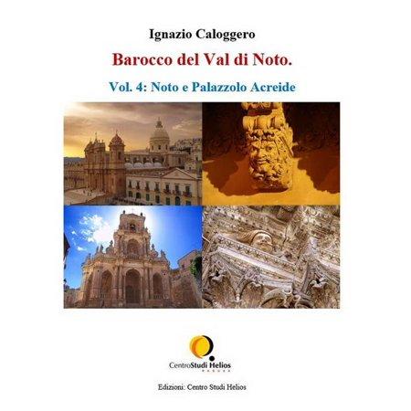 Barocco Gift - Barocco del Val di Noto – Vol. 4: Noto e Palazzolo Acreide - eBook