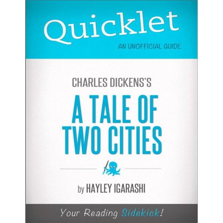 Quicklet on Charles Dickens' A Tale of Two Cities (CliffNotes-like Summary) -