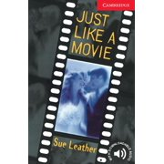 Cambridge English Readers: Just Like a Movie Level 1 (Paperback)