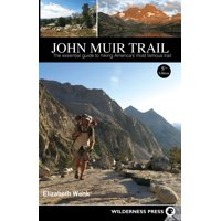 John muir trail : the essential guide to hiking america's most famous trail - paperback: 9780899977362