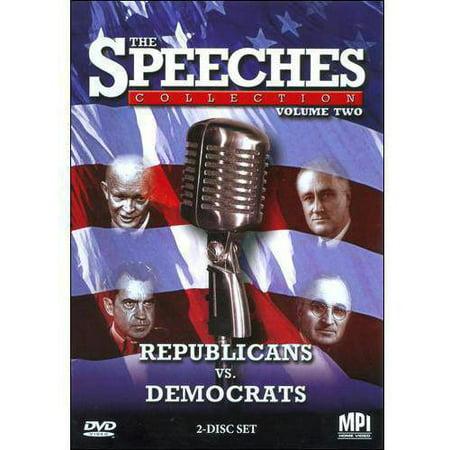 The Speeches Collections  Vol  2  Republicans Vs  Democrats