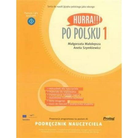 HURRA PO POLSKU 1 TEACHER'S HANDBOOK (Hurra Po Polsku 1)