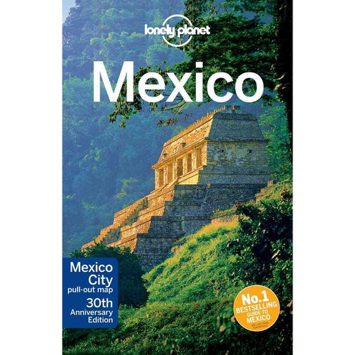 Lonely Planet Mexico by Lonely Planet