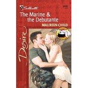 The Marine & The Debutante - eBook