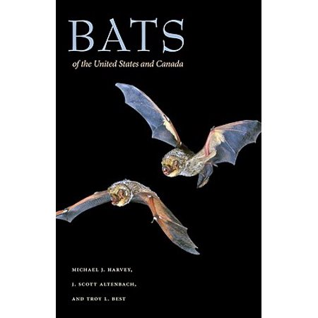 Bats of the United States and Canada (Bats Of United States)