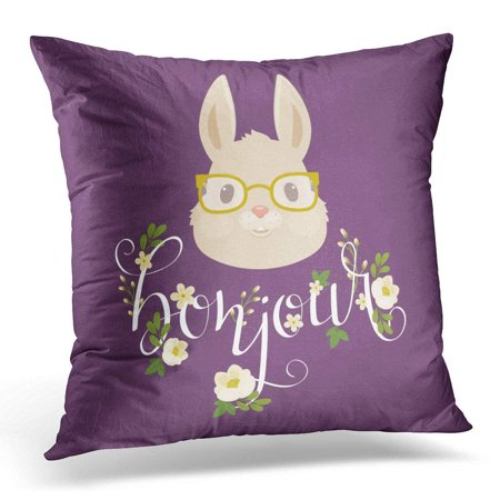 USART Animal Head of The Rabbit Bunny in Glasses Floral Hand Lettering Bonjour French 10 Blooming Pillow Case Pillow Cover 18x18 inch - Bunny French