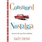 Consumed Nostalgia - eBook