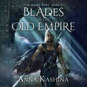 Blades of the Old Empire - Audiobook