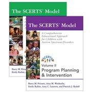 The SCERTS Model : A Comprehensive Educational Approach for Children with Autism Spectrum Disorders