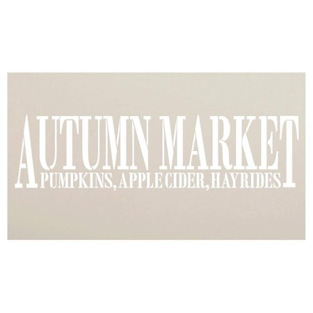 Autumn Market - Pumpkins, Apple Cider, Hayrides Stencil by StudioR12 | Reusable Mylar Template | Use to Paint Wood Signs - Pallets - DIY Country Fall Decor - Select Size (20