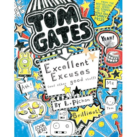 Tom Gates: Excellent Excuses (and Other Good