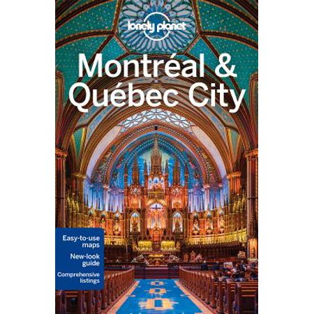 Lonely planet montreal & quebec city: lonely planet montreal & quebec city - paperback: