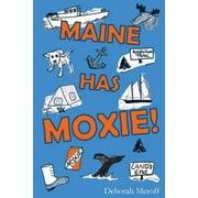 Maine Has Moxie