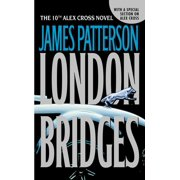 Alex Cross Novels: London Bridges (Series #10) (Paperback)