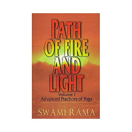 Path of Fire and Light, Vol. 1 : Advanced Practices of Yoga