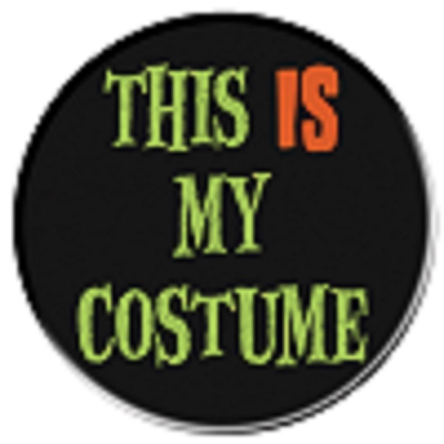 """Club Pack of 12 Black and Green Halloween """"This Is My Costume"""" Button 3.5"""""""