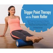 Trigger Point Therapy with the Foam Roller - eBook