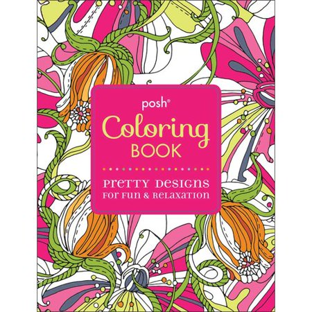 Posh Coloring Book Pretty Designs For Fun Relaxation