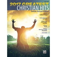 2017 Greatest Christian Hits : Deluxe Annual Edition