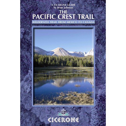 The Pacific Crest Trail: A Long Distance Footpath Through California, Orgon and Washington