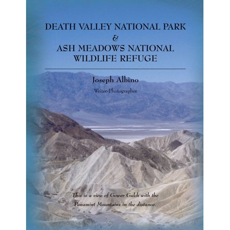 Death Valley National Park & Ash Meadows National Wildlife Refuge - (Assateague National Wildlife Refuge)