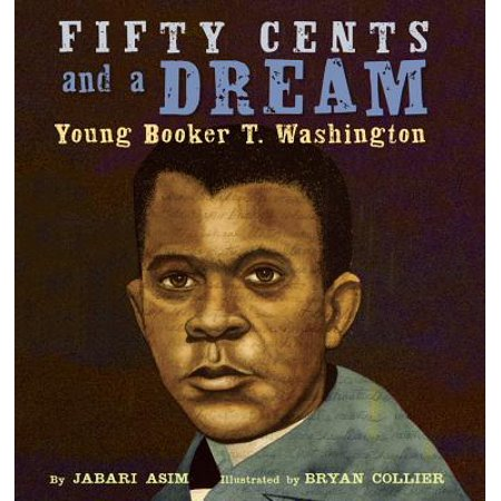 Fifty Cents and a Dream : Young Booker T.