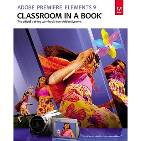 Adobe Premiere Elements 9 Classroom in a Book - eBook