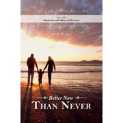 Better Now Than Never - eBook