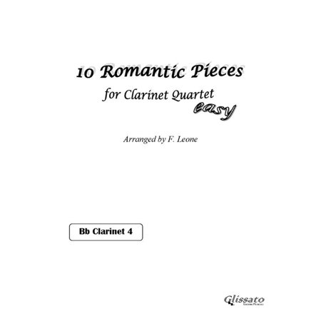 10 Romantic Pieces for Clarinet Quartet (CLARINET 4) - eBook