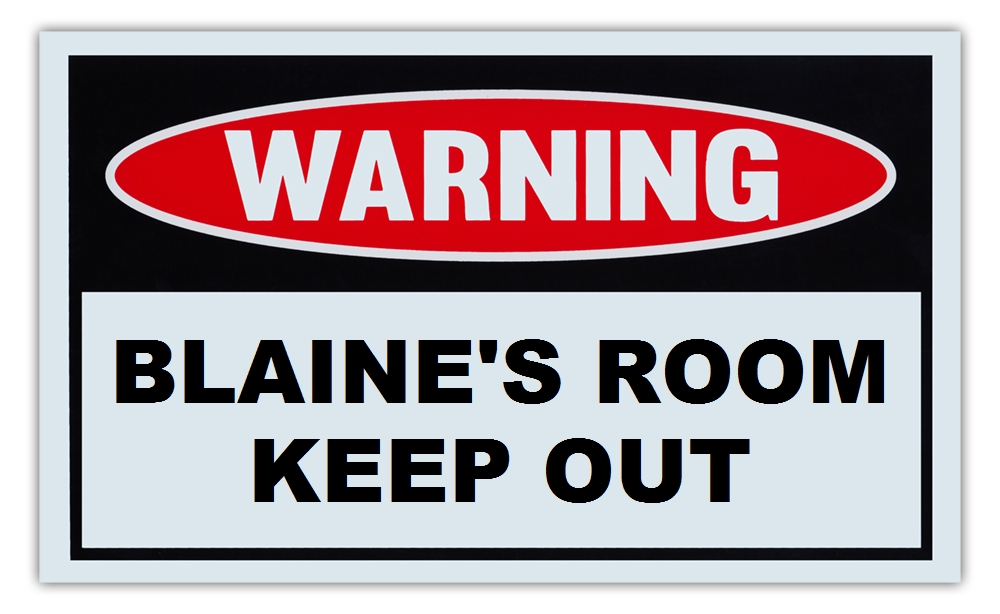"""Novelty Warning Sign: Blaine's Room Keep Out For Boys, Girls, Kids, Children Post on Bedroom Door 10"""" x 6""""... by Crazy Sticker Guy"""