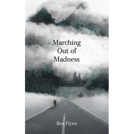Marching Out of Madness