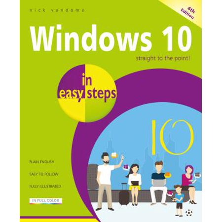 Windows 10 in easy steps : Covers the April 2018 (Update To Windows 8-1 From Windows 8 Pro)