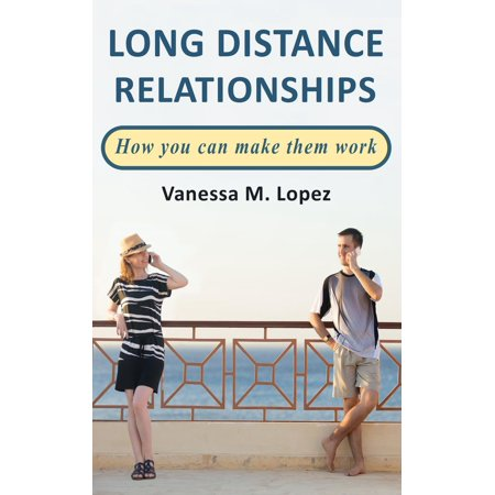 Long Distance Relationships: How you can make them work -
