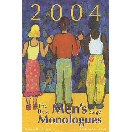 The Best Men's Stage Monologues of 2004