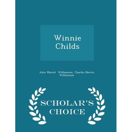Winnie Childs - Scholar's Choice Edition