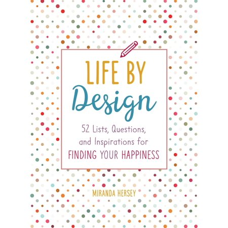 Five 52 Contractors Design (Life by Design : 52 Lists, Questions, and Inspirations for Finding Your)