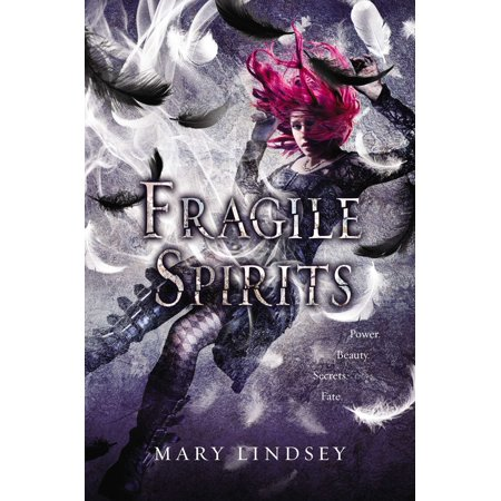 Fragile Spirits (Fragile Please Handle)