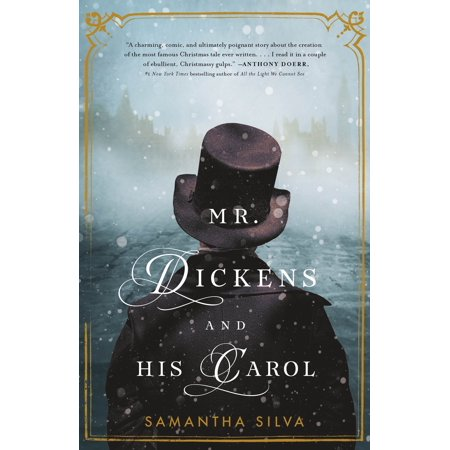 Mr. Dickens and His Carol : A Novel