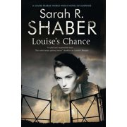 Louise's Chance : A 1940s Spy Thriller Set in Wartime Washington